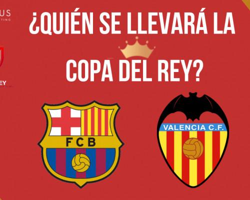 Final Copa del Rey 2019 Barcelona-Valencia: análisis táctico y pronósticos seguros